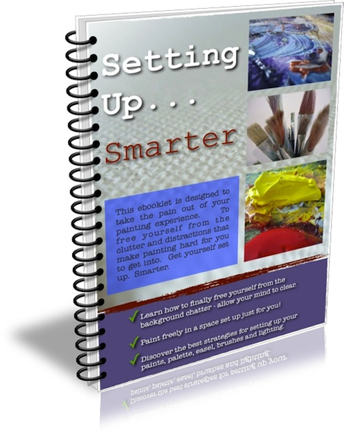 Setting Up...Smarter is Mark Waller's ebooklet designed to get you in the right space to make a great start on your paintings.